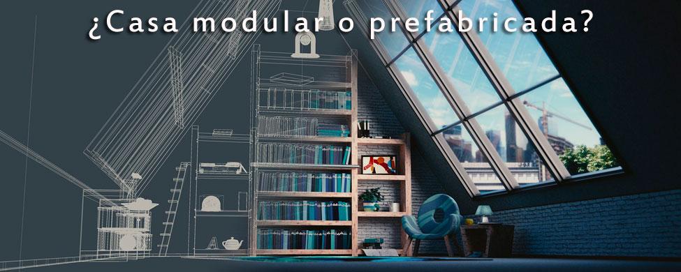 diferencia entre una casa modular y una prefabricada